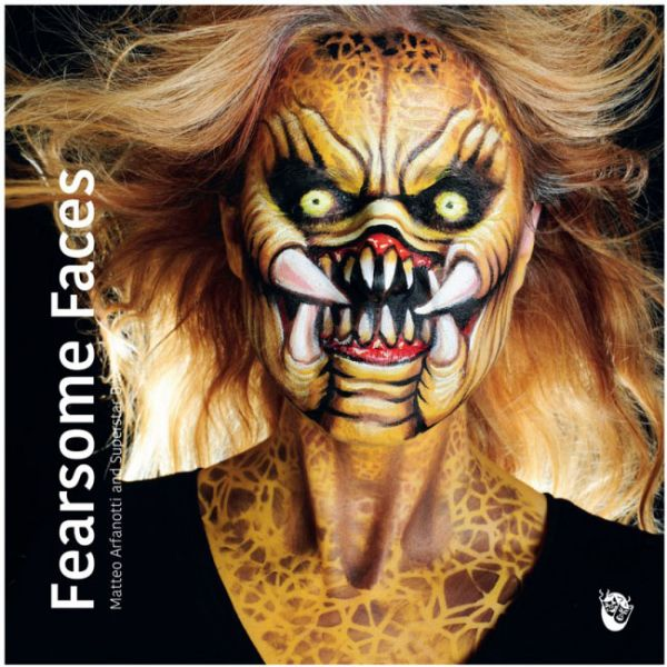 Facepainting book Fearsome Faces Matteo Arfanotti and Superstar
